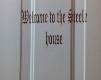 welcome to the house of door vinyl