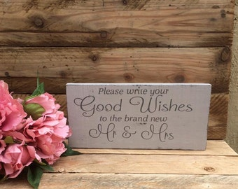 Wedding Shabby Chic Sign.  Please write your good wishes to the brand new Mr & Mrs