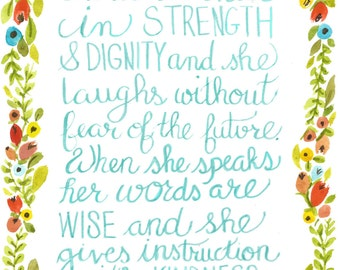 Proverbs 31 Floral Calligraphy and Watercolor Print