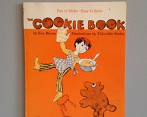 The Cookie Book by Eva Moore ~ Children's Cookbook ~ Illustrations by Talivaldis Stubis ~ 12 Recipes, One for a Special Day in Each Month.