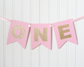 Gold & Pink ONE High Chair Banner Happy Birthday Banner/ Girl Birthday/ Princess Party/ Child Birthday/ Party Decorations/1st birthday