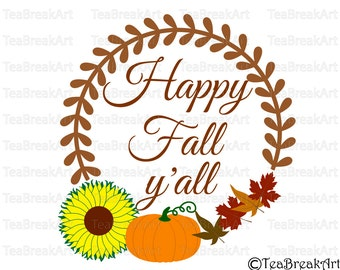 Happy Fall y'all v1 Word Art monogram Digital Cutting File SVG PNG EPS dxf iron on heat transfer baby onesie october design autumn fall 648C
