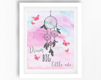 Boho Nursery Print, Boho Wall Art, Dream Catcher Wall Art, Boho Decor, Dream Catcher Print, Hippie Nursery Art, Dream Big Little One Print