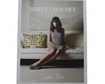 SIMPLY CROCHET by Debbie Bliss