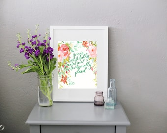 RachelAllene Calligraphy print // You are beautifully created and intentionally placed