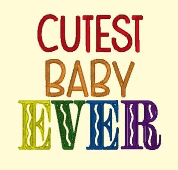 Cutest Baby Ever DOWNLOAD DIGITAL Design 4x4