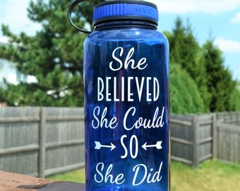 She Believed She Could so She Did Water Bottle // 34oz Water Bottle // Personalized Bottle // Add Time Tracker // Large Gym Bottle //