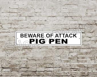 """Beware Of Attack Pig Pen 4"""" x 18"""" Aluminum Novelty Sign"""