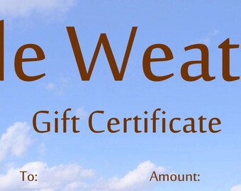 Belle Weather Gift Certificate Available in Any Amount