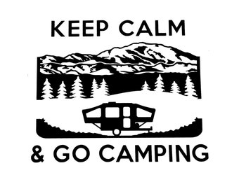 Vinyl Decal, RV, Keep Calm Camping With Popup Trailer Rv Camper Vinyl Decal