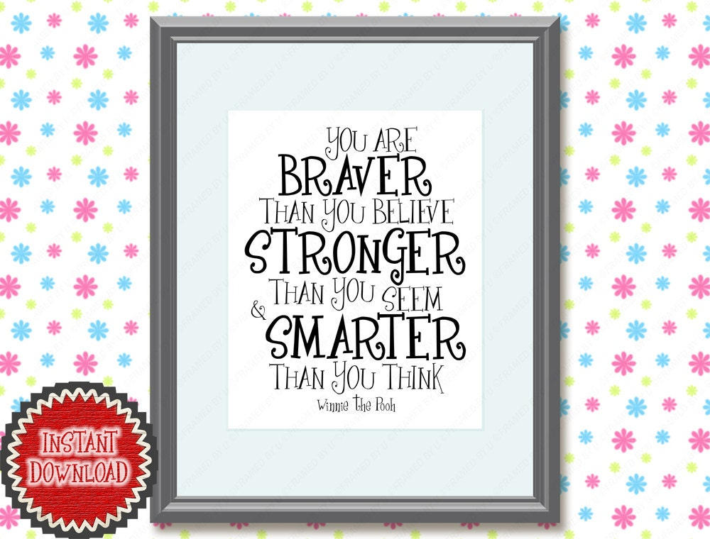 Winnie The Pooh Nursery Art Decor Quote You Are Braver Than