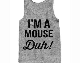 I'm A Mouse Duh! Tank