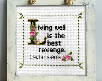 Dorothy Parker Quote Easy Cross Stitch Pattern: Living Well is the Best Revenge. (Instant PDF Download)