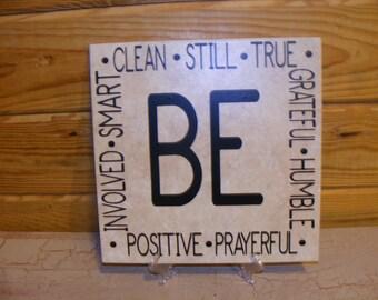 BE | Be Prayerful | Be Humble | Be Grateful | Vinyl Tile | Inspirational Tile | Decorative Tile | 12x12 Tile | Ceramic Tile | Plaque | Quote