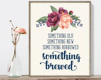 Something Brewed Sign DIY, Funny Beer Sign / Burgundy Peony Berry Bouquet, Peach Blush Pink Ranunculus, Fall Wedding ▷ Instant Download JPEG