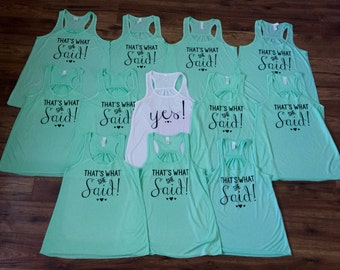 That's what she said shirts