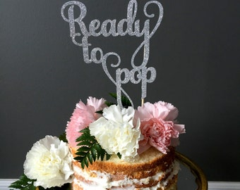 Ready to pop baby shower cake topper .. baby shower .. cake topper