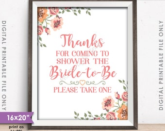 "Bridal Shower Sign, Bridal Shower Favors, Thanks for Showering the Bride, Floral Sign, 8x10"" or 16x20"" Instant Download Digital Printable"