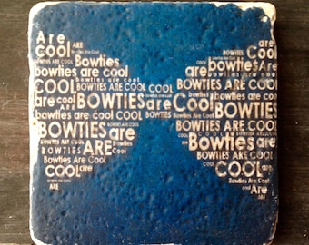 Bow Ties Are Cool Doctor Who Coaster or Decor Accent
