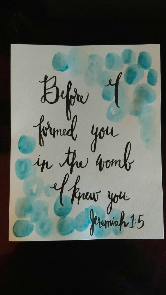 Jeremiah 1:5 scripture watercolor quote - before I formed you in the womb I knew you - scripture art - Bible verse art