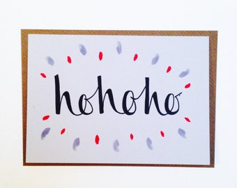 Ho ho ho ! - A6 Christmas custom calligraphy folded greetings card / custom / happy holidays / personalised