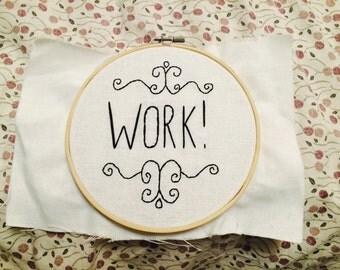 "Hamilton Musical Cross Stitch ""Work!"""