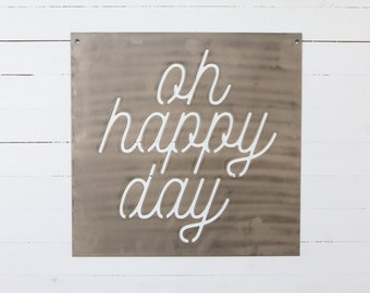 Happy Day Sign
