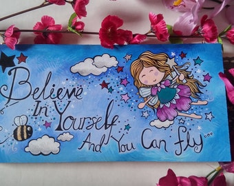 Believe in yourself and you can fly. Fairy and Bumble Bee acrylic painting on mdf upcycled wood wall hanging.