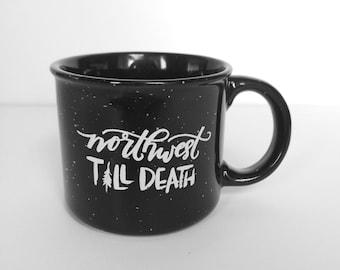 Northwest Till Death mug