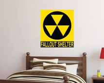 Nuclear Fallout Shelter Warning Wall Decal