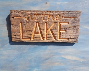 "Carved Rustic Lake Sign ""At The Lake"" Sign, Reclaimed Rustic Lake Sign"
