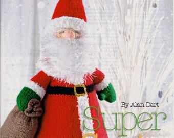 ALAN DART Knitting Pattern for Super Santa - Original 15 inches Christmas Decoration
