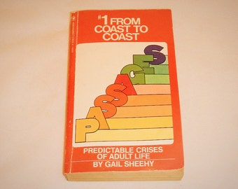 Passages Predictable Crises of Adult Life Paperback Book by Gail Sheehy 1977
