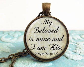 "Christian Jewelry Christian Necklace Song of Songs 2:16 ""My Beloved is Mine and I am his."" Quote Antique Bronze Silver Pendant Jewelry"