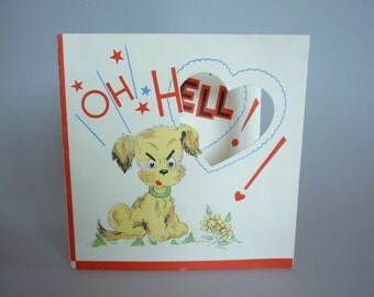 Oh Hell! (You're So Swell) 1930s Valentine