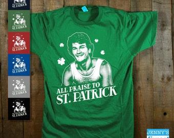 All Praise to Saint Patrick | Saint Patrick's Day Shirt-B9