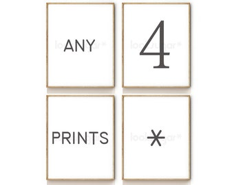 Any 4 Prints . Custom Art Print Set . Five different sizes to choose from .