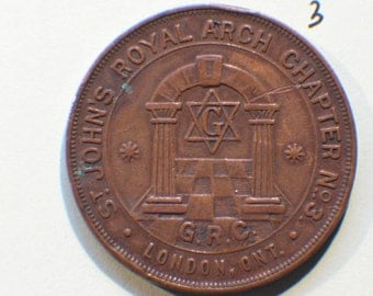 1St. John's Royal Arch Chapter No.3, London Ont.- GRC, One Penny