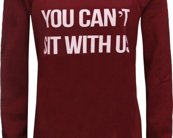 Womens Ladies You Can't Sit With US Print Jumper Pullover Sweatshirt Top