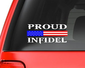 Proud Infidel (M43) USA Vinyl Sticker Car American Window Decal