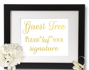 Please sign our guestbook, Wedding Tree, Guest Tree sign, Please leaf signature, Wedding signage, Gold Wedding, Guestbook Sign
