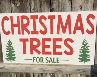 Christmas Trees For Sale Hand painted Large Distressed Sign