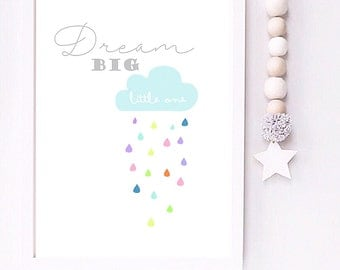 Dream big little one Cloud nursery print