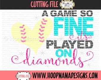 A Game So Fine It's Played on Diamonds - Baseball SVG DXF EPS and png Files for Cutting Machines Cameo or Cricut