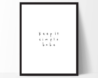 Keep It Simple Babe
