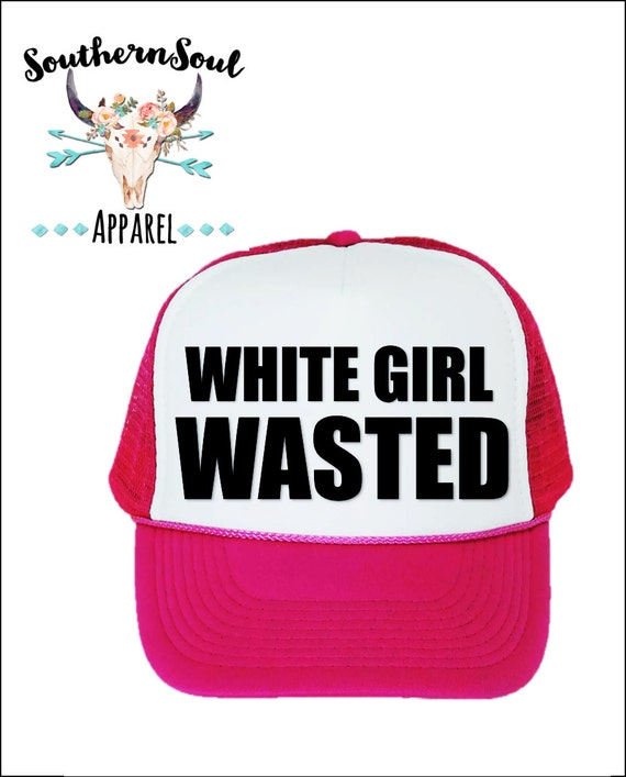 White Girl Wasted Trucker Hat // Baseball Cap // Summer Hat // Mesh Back Hat // Party Hat // Country Hat