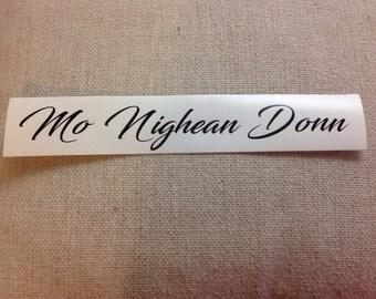 Mo Nighean Donn - My Brown-Haired Lass - Vinyl Decal Sticker - Outlander - Scottish Gaelic