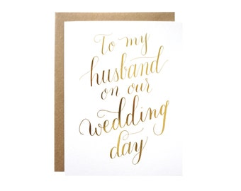 Gold Foil To My Husband On Our Wedding Day card. Groom card.