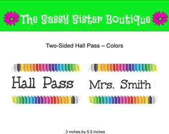 Personalized Hall Pass with Colors