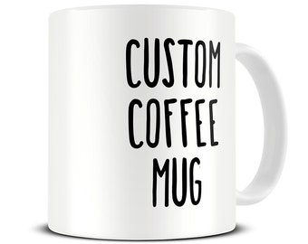 Custom Coffee Mug - personalized mug - custom name mugs - customized mug - birthday mug gift - personalized gift - MG420